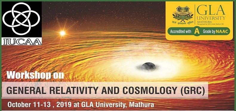 Workshop on General Relativity and Cosmology